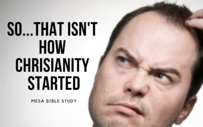 No That Isn't How Christianity Started