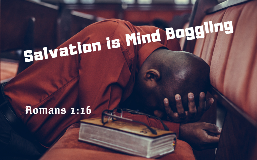 Salvation is Mind Boggling