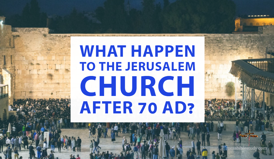 "What Happen to the Jerusalem Church ""Assembly"" or ekklēsia after 70 AD?"