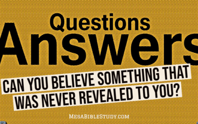 Can You Believe Something God Never Revealed to You?